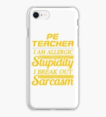 PE TEACHER iPhone Case/Skin