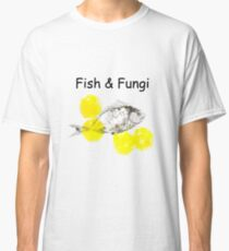Fish and Fungi Classic T-Shirt