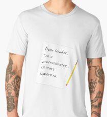 I'll Start Tomorrow Men's Premium T-Shirt