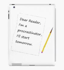 I'll Start Tomorrow iPad Case/Skin