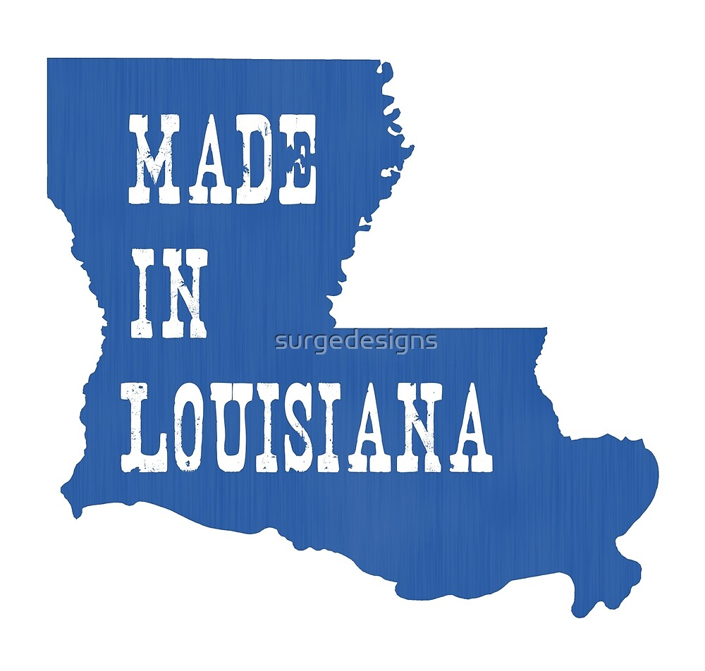 Made in Louisiana by surgedesigns