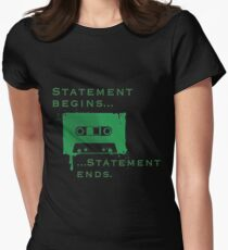 Statement Begins... Statement Ends... Women's Fitted T-Shirt