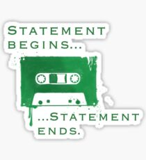 Statement Begins... Statement Ends... Sticker