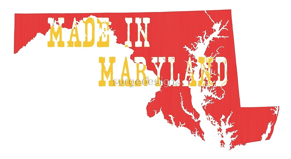 Made in Maryland by surgedesigns
