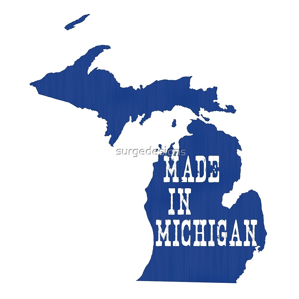 Made in Michigan by surgedesigns