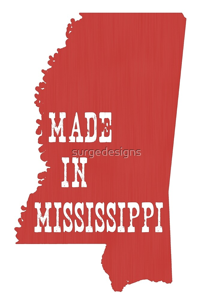 Made in Mississippi by surgedesigns