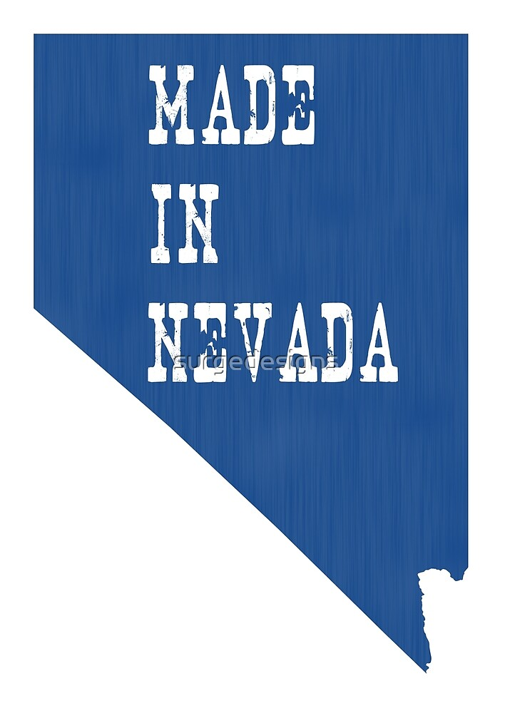 Made in Nevada by surgedesigns