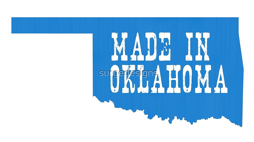 Made in Oklahoma by surgedesigns