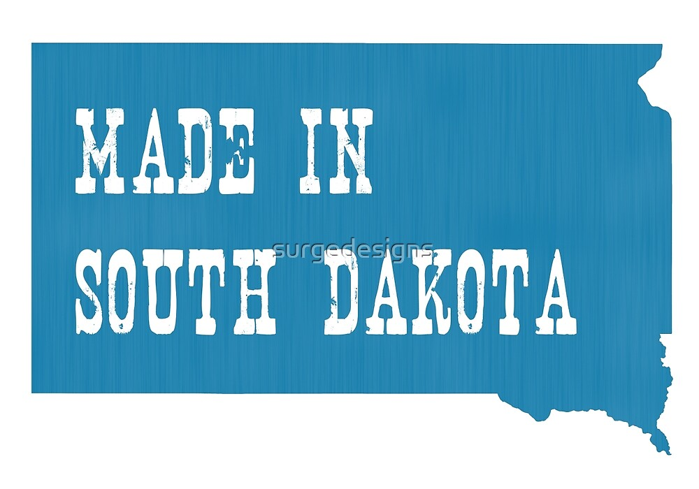 Made in South Dakota by surgedesigns