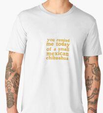 Small Mexican Chihuahua  Men's Premium T-Shirt