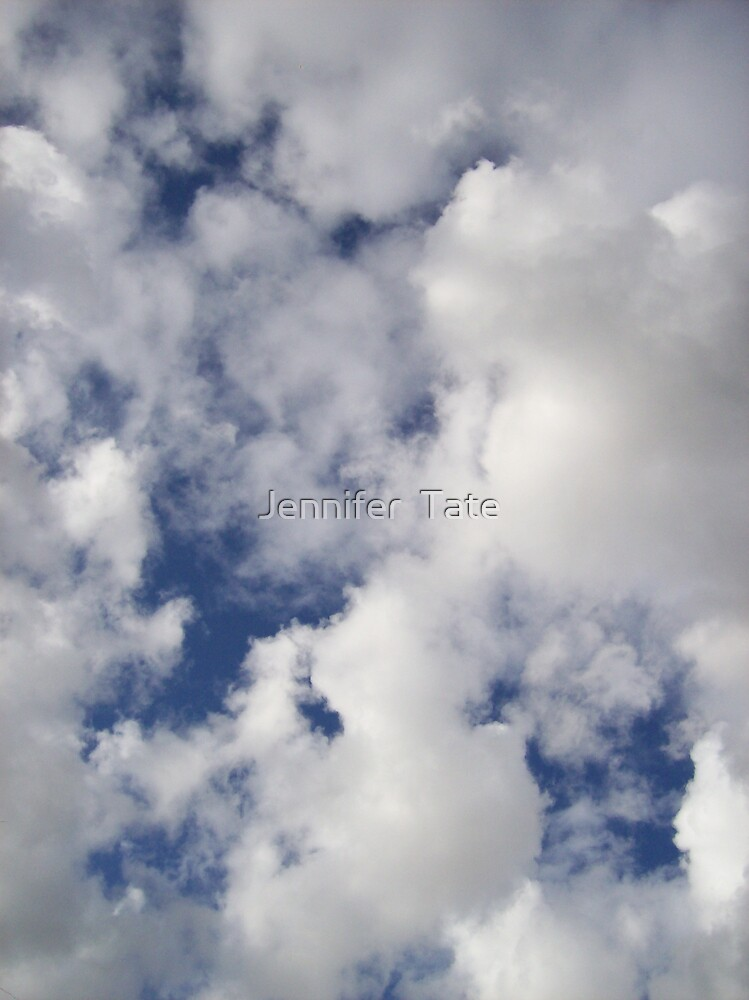 Clouds by Jennifer  Tate