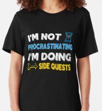 I'm not procrastinating... I'm doing side quests Slim Fit T-Shirt