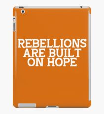 Rebellions are Built on Hope iPad Case/Skin