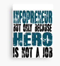 Infopreneur Hero Canvas Print