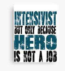 Intensivist Hero Canvas Print
