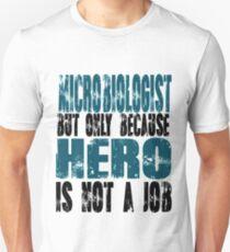 Microbiologist Hero Unisex T-Shirt