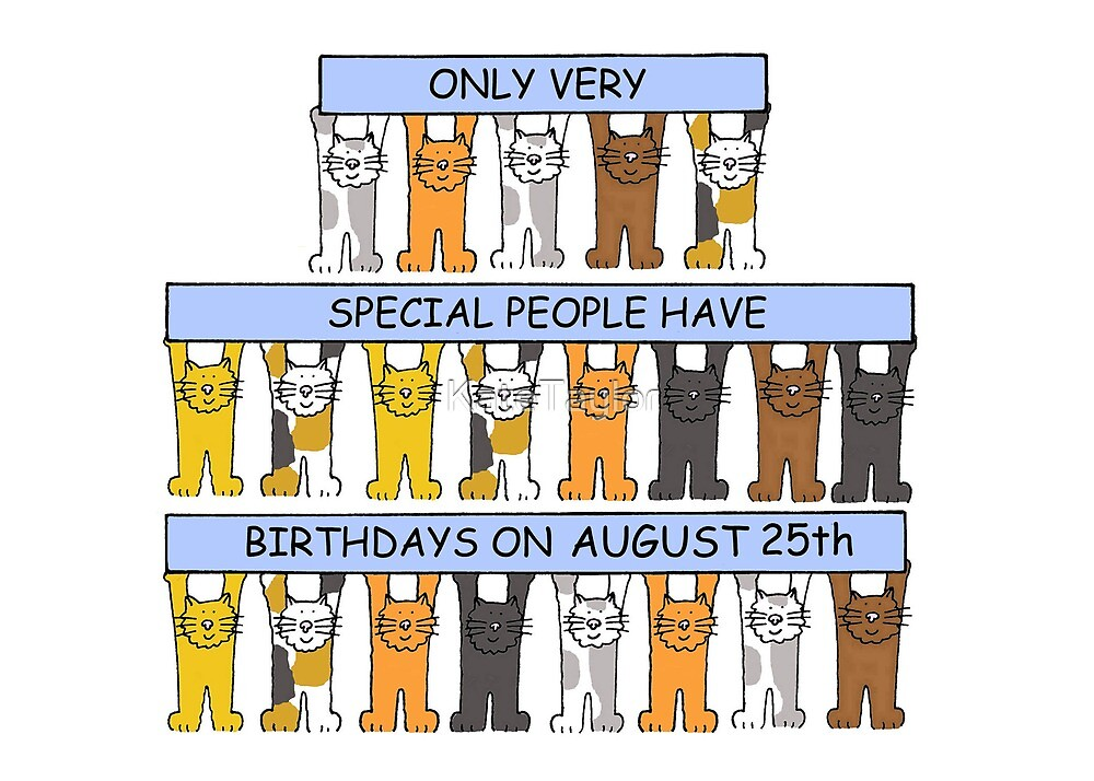 August 25th Birthday Cats. by KateTaylor