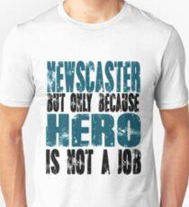 Newscaster Hero Unisex T-Shirt
