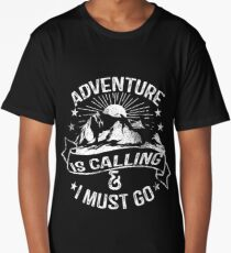 Adventure is Calling & I Must Go Long T-Shirt