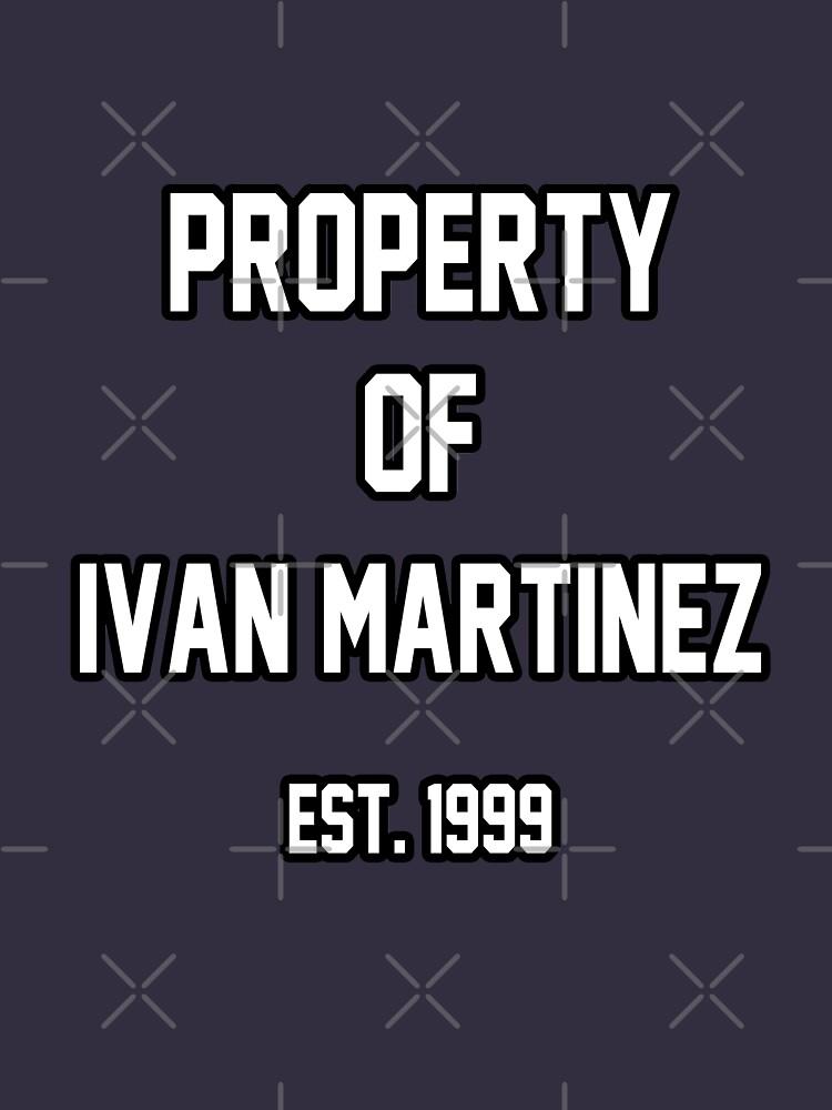 Property of Ivan Martinez by amandamedeiros