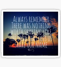 Always Remember - Palm Trees - Avett Brothers Sticker