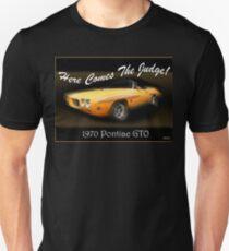 1970 Pontiac GTO - Here Comes The Judge!  Unisex T-Shirt