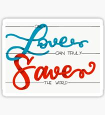 Wonder Woman- Only Love Can Truly Save The World Sticker