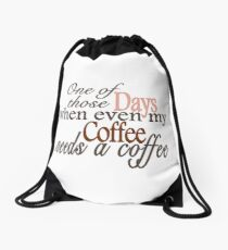 Need a Coffee Drawstring Bag