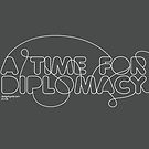 A Time for Diplomacy by DesignbySolo