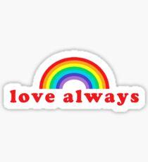 love always Sticker