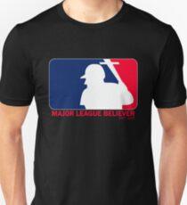 Major League Believer T-Shirt
