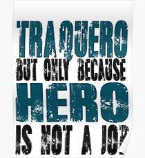Traquero Hero Poster