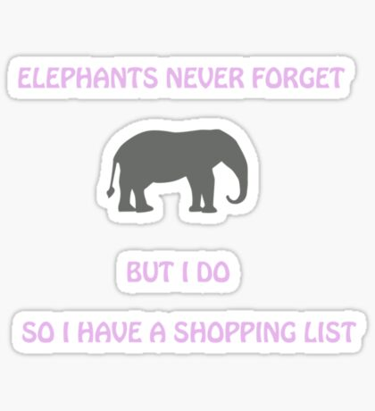 An Elephant Never Forgets (Shopping List) Sticker