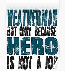 Weatherman Hero Poster