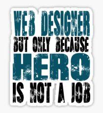 Web Designer Hero Sticker
