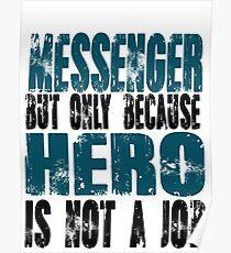 Messenger Hero Poster