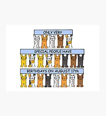 August 17th Birthday Cats. Photographic Print