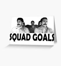 Squad Goals Greeting Card