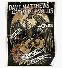 Dave Matthews & Tim Reynolds June 3rd 2017,  Mann Center for the Performing Arts, Philadelphia, PA  Poster