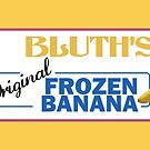 AD - Bluth's Original Frozen Banana by timmehtees