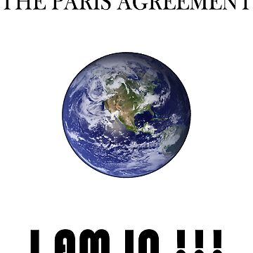 The Paris Agreement - I AM IN by dinatinho