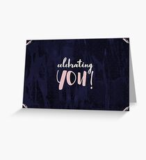 Celebrating YOU! Greeting Card