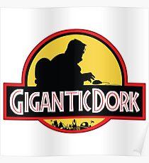 Gigantic Dork Poster