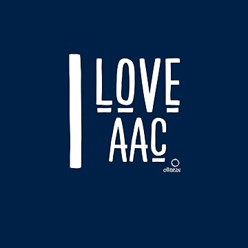 I Love AAC by Ollibean
