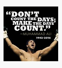 Muhammad Ali quotes Photographic Print