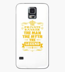 PRIVATE BANKER THE MAN THE MYTH THE LEGEND Case/Skin for Samsung Galaxy