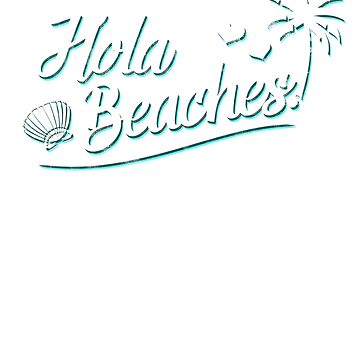 Hola Beaches! by andzoo