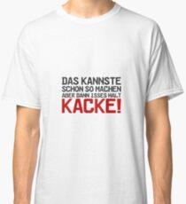 Das kannste schon so machen... Classic T-Shirt