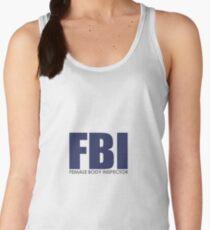 FBI - Female Body Inspector Tanktop für Frauen