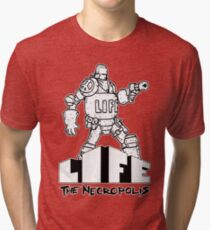 Life The Necropolis: Bulky  Tri-blend T-Shirt